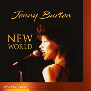 "Jenny Burton's New CD – ""New World"" – Music and Lyrics by Peter Link"